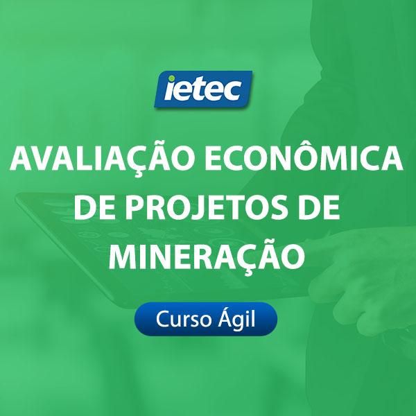 Curso Ágil - Avaliação Econômica de projetos de Mineração  - Loja IETEC