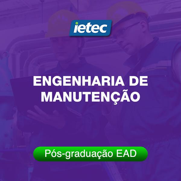 Pós-graduação EAD - Engenharia de Manutenção EAD  - Loja IETEC