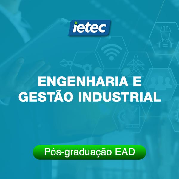 Pós-graduação EAD - Engenharia e Gestão Industrial EAD  - Loja IETEC