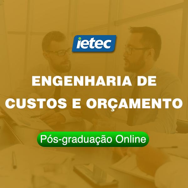 Pós-graduação Online - Engenharia de Custos e Orçamento  - Loja IETEC