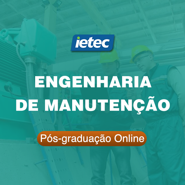 Pós-graduação Online - Engenharia de Manutenção  - Loja IETEC