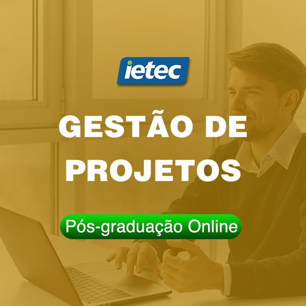 Pós-graduação Online - Gestão de Projetos  - Loja IETEC