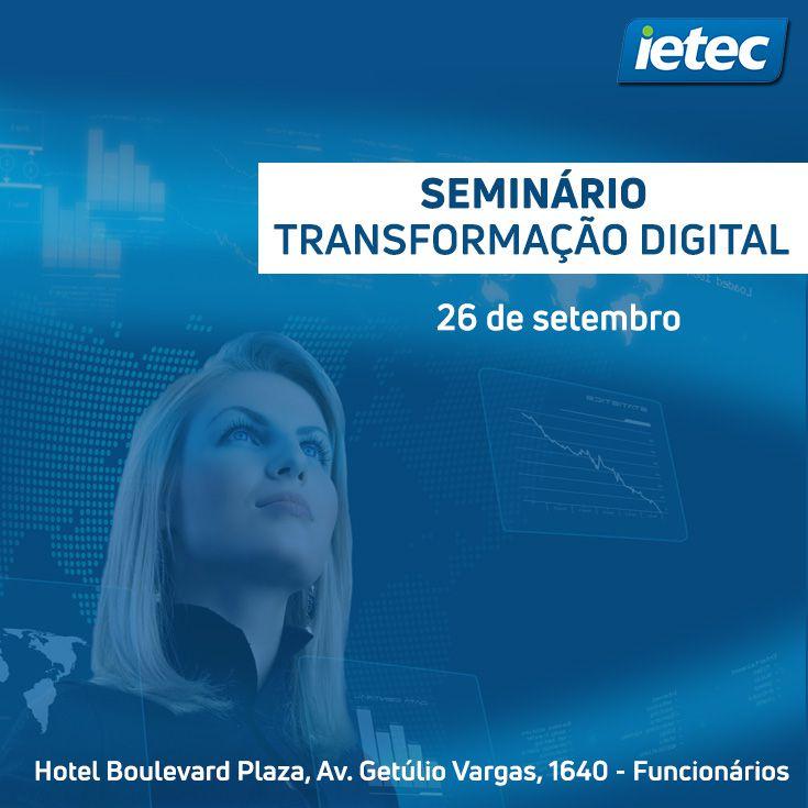 Seminário: Transformação Digital  - Loja IETEC