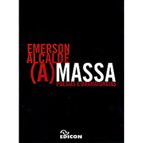 (A) Massa - Poesia e Dramaturgia  - LiteraRUA