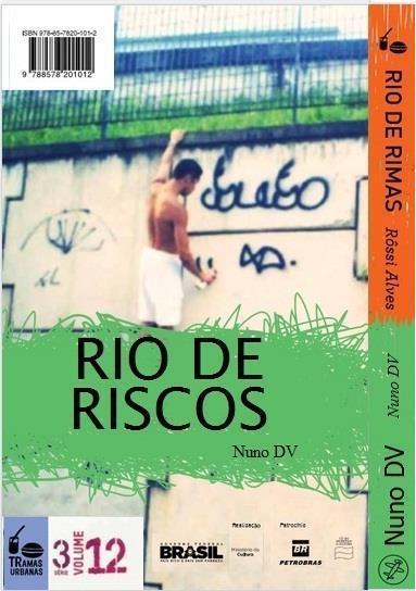 Rio De Rimas | Rio De Riscos  - LiteraRUA