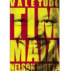 Vale Tudo - O Som e a Fúria de Tim Maia  - LiteraRUA
