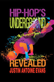 Hip-Hop's Underground Revealed