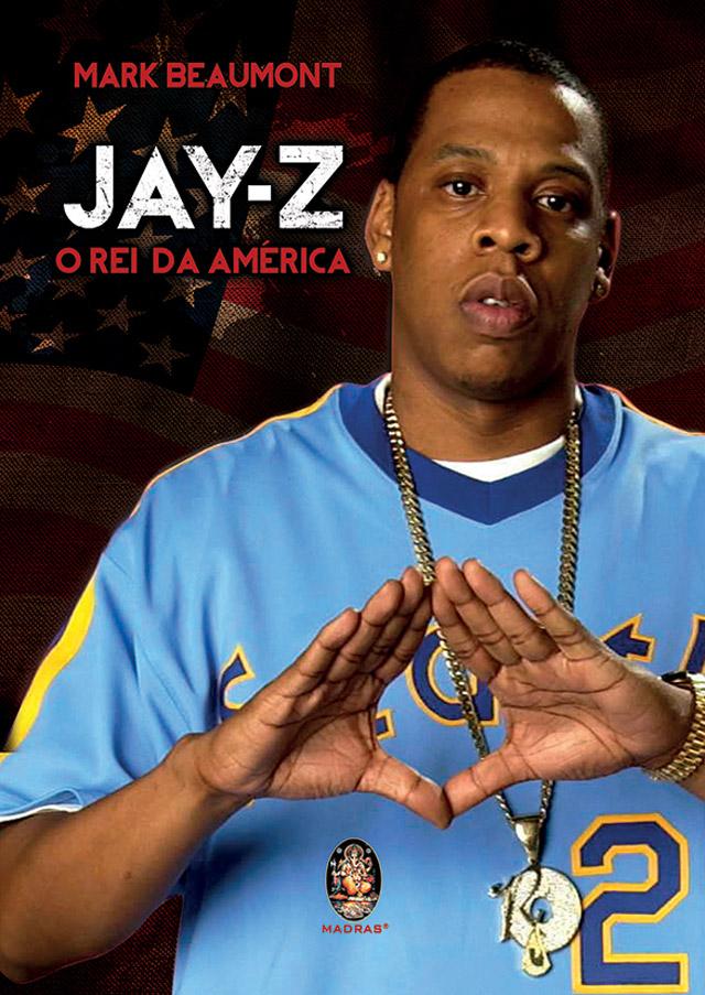 Jay-Z O Rei Da América