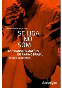 Se Liga No Som - As Transformações do Rap no Brasil  - LiteraRUA