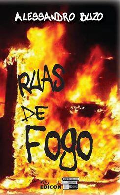 Ruas De Fogo  - LiteraRUA