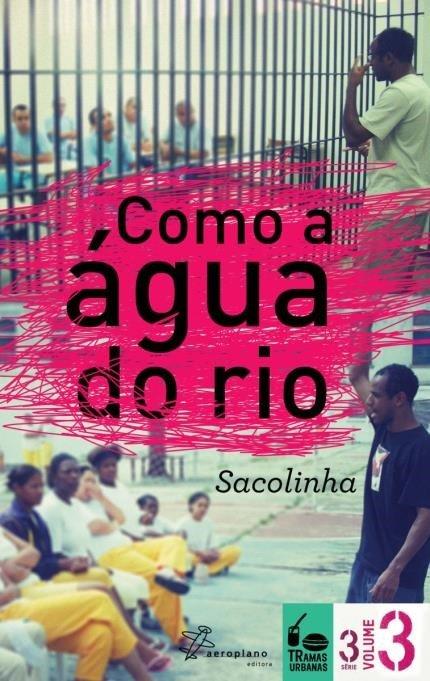 Como A Água do Rio