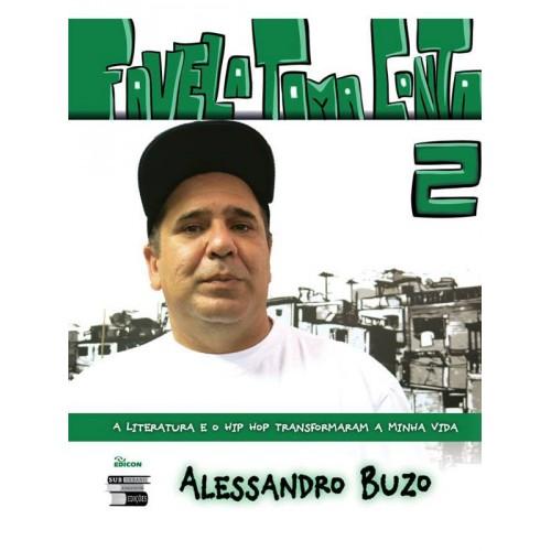 Favela Toma Conta 2