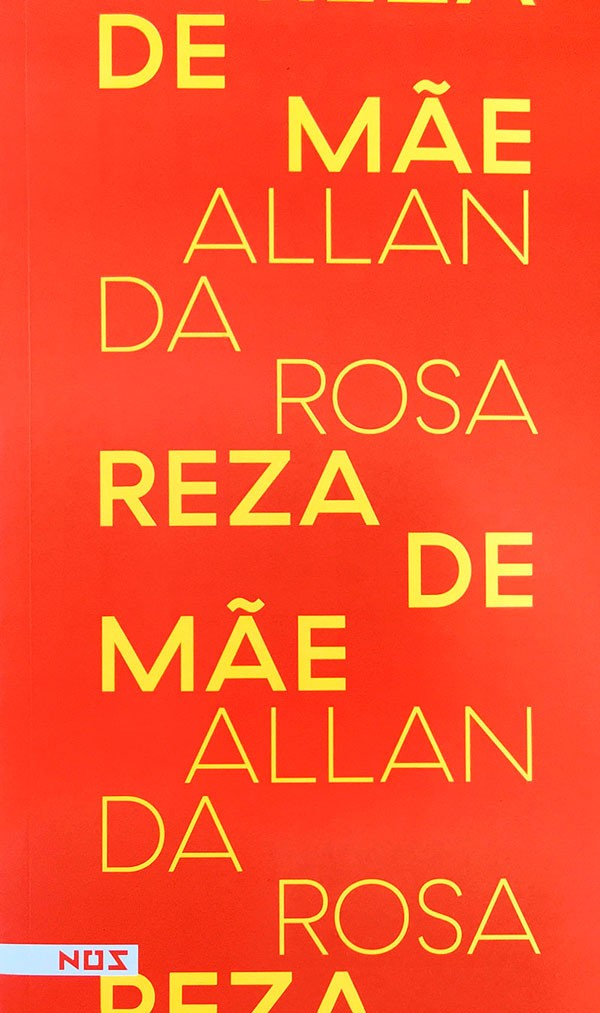 Reza de Mãe - Allan da Rosa  - LiteraRUA