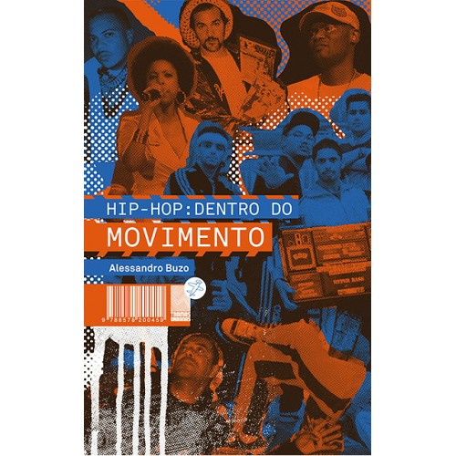 Hip-Hop: Dentro do Movimento  - LiteraRUA
