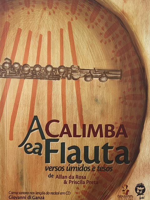 A Calimba e a Flauta - Versos úmidos e tesos de Allan da Rosa e Priscila Preta  - LiteraRUA