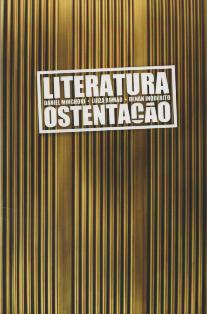Literatura Ostentação  - LiteraRUA