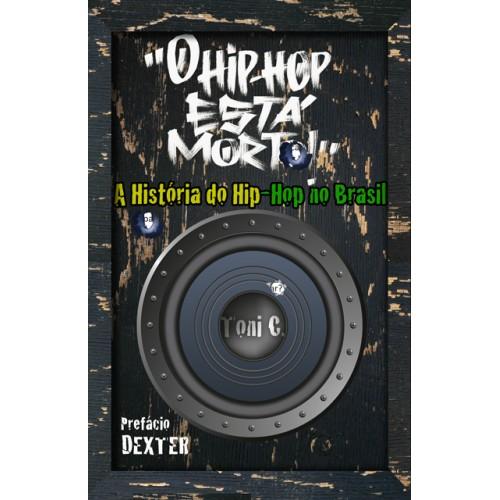"""""""O Hip-Hop Está Morto!""""  - LiteraRUA"""