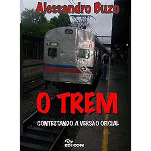 O Trem  - LiteraRUA