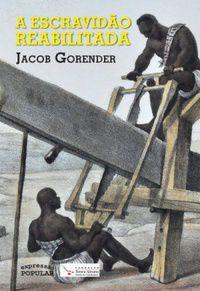 A Escravidão Reabilitada
