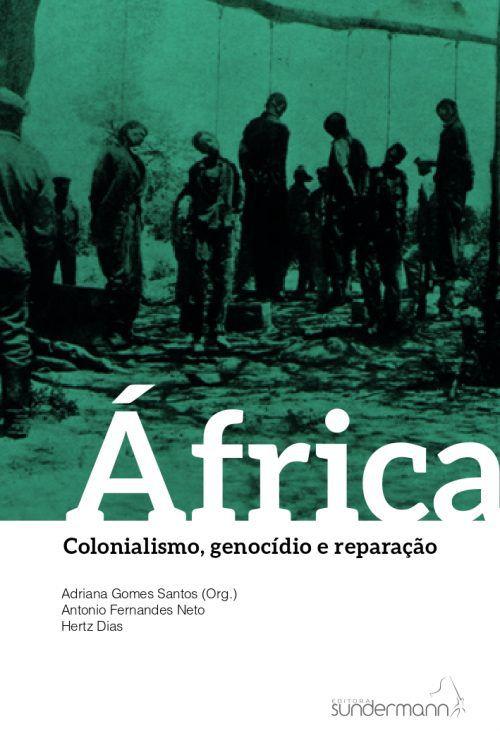África - Colonialismo, Genocídio e Reparação  - LiteraRUA
