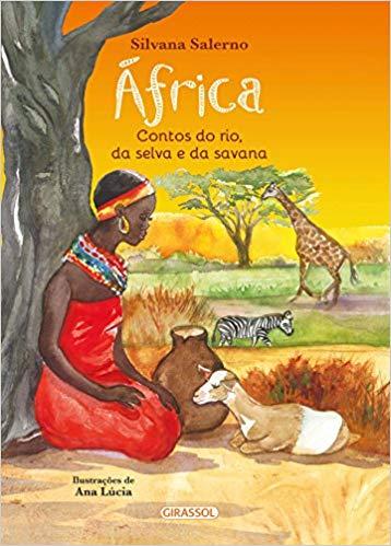 África Contos do rio, da selva e da savana