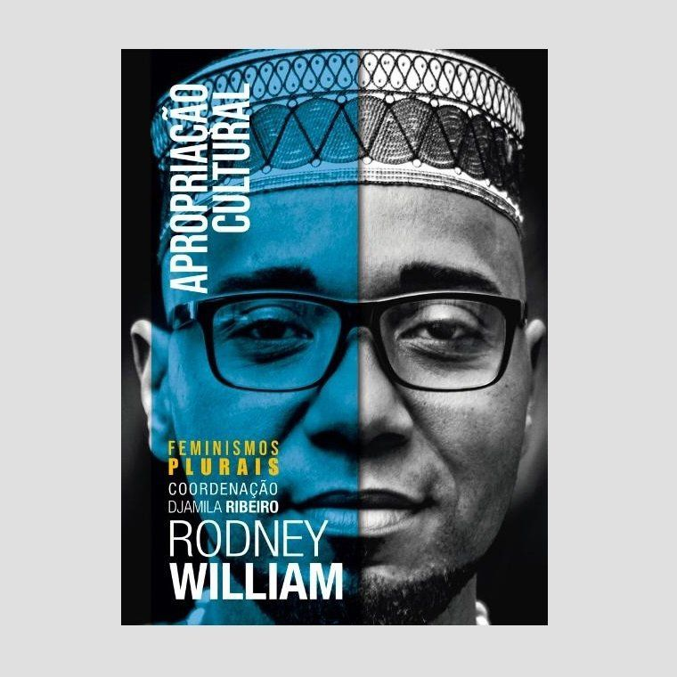 Apropriação Cultural - Rodney William  - LiteraRUA