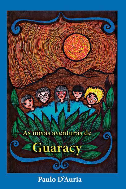 As novas aventuras de Guaracy