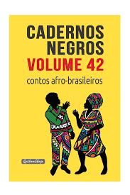 Cadernos Negros - Volume 42 - Contos Afro-Brasileiros