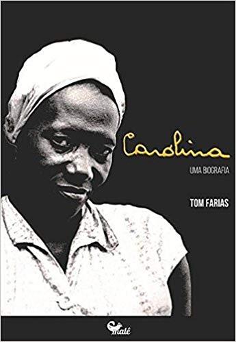 Carolina Uma Biografia