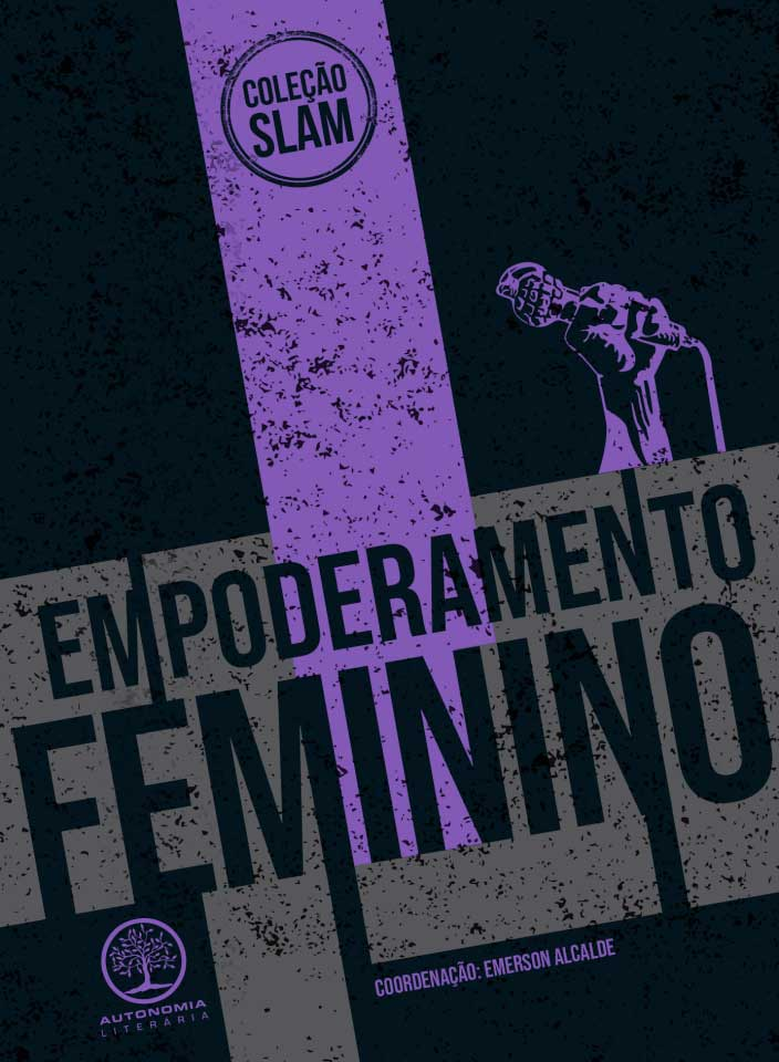 Coleção Slam - Empoderamento Feminino