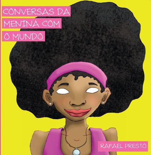 Conversas da menina com o mundo