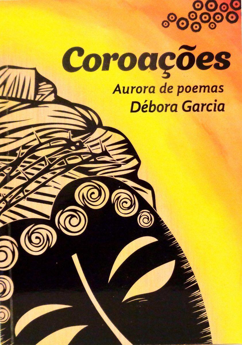 Coroações - Aurora de Poemas  - LiteraRUA