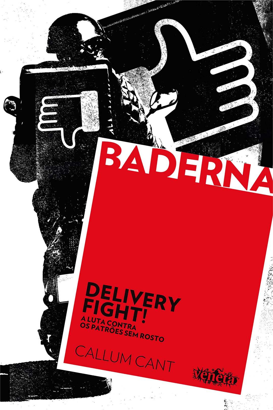 Delivery Fight!  A Luta Contra Os Patrões Sem Rosto - Callum Cant