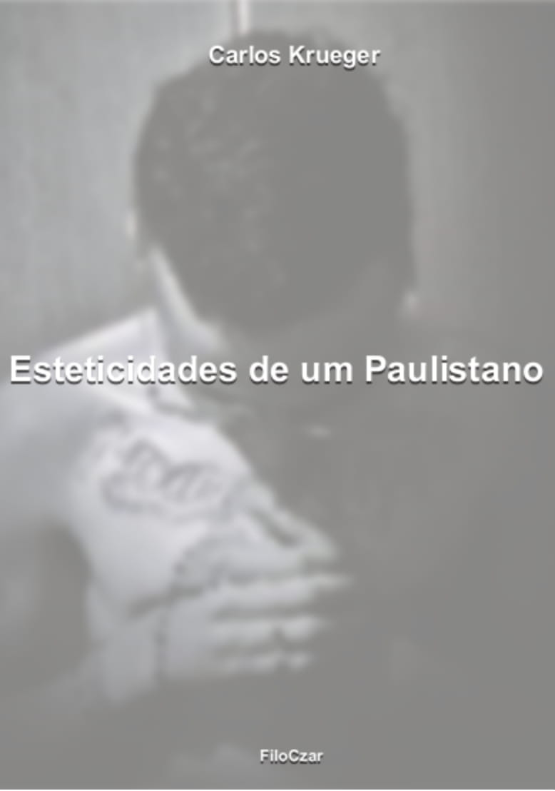 Esteticidades de um paulistano  - LiteraRUA