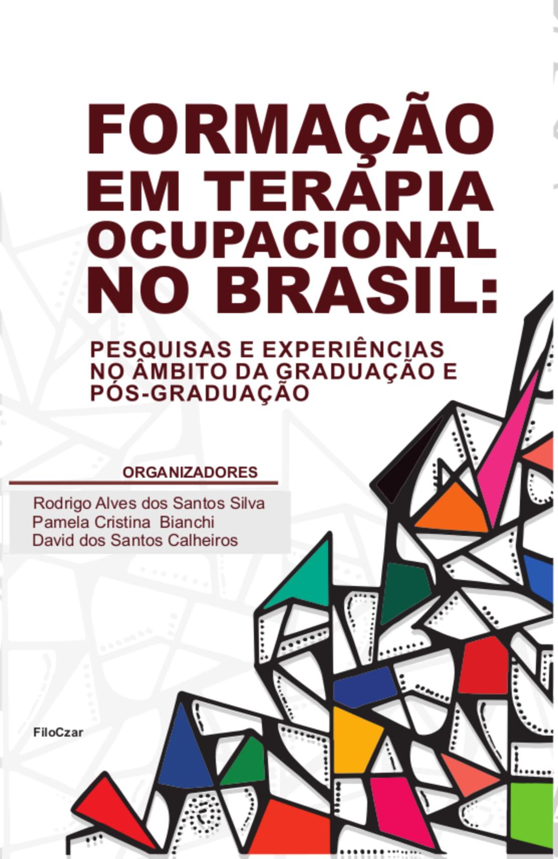 Formação em Terapia Ocupacional no Brasil: pesquisas e experiências no âmbito da graduação e pós-graduação  - LiteraRUA