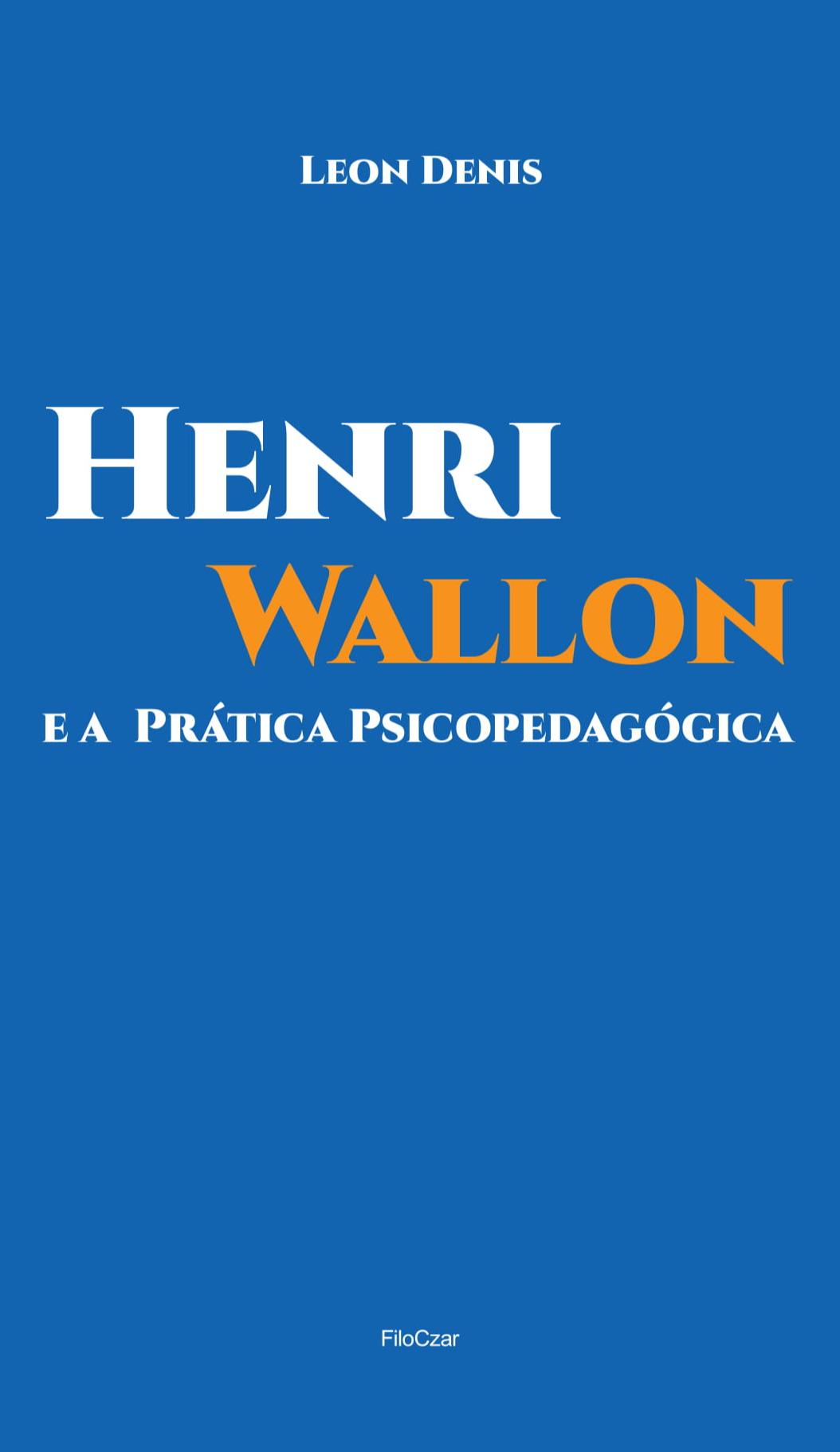 Henri Wallon e a Prática Psicopedagógica