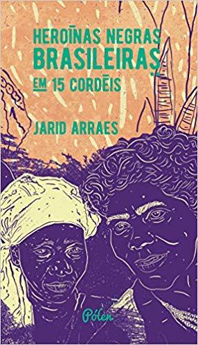 Heroínas Negras Brasileiras