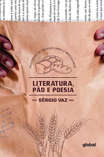 Literatura, Pão e Poesia  - Sérgio Vaz
