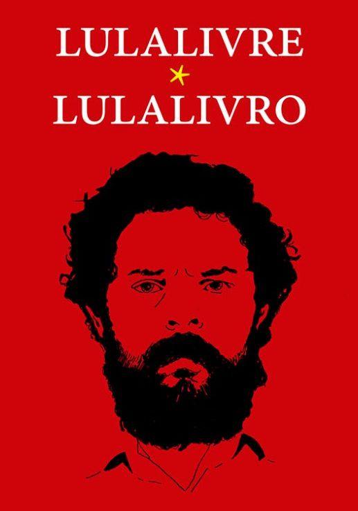 LulaLivre LulaLivro  - LiteraRUA