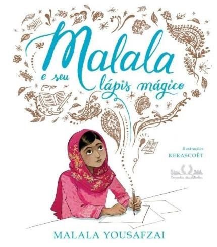 Malala E Seu Lápis Mágico  - LiteraRUA
