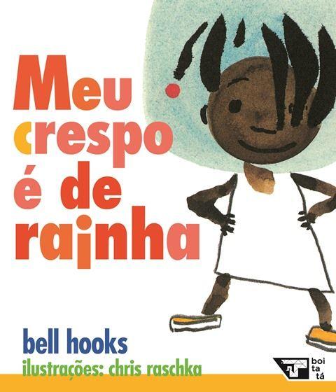 Meu Crespo É de Rainha - bell hooks  - LiteraRUA