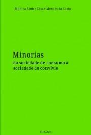 Minorias da sociedade de consumo à sociedade do convívio