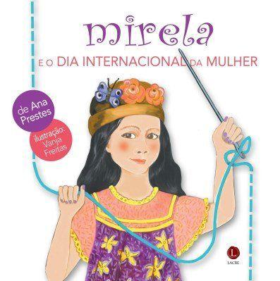 Mirela e o Dia Internacional da Mulher