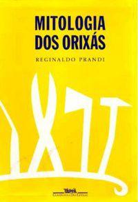 Mitologia dos Orixás  - LiteraRUA