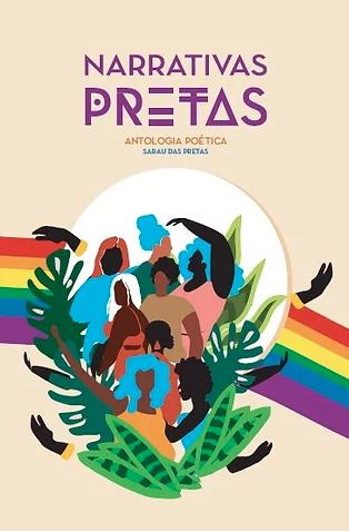 Narrativas Pretas Antologia Poéticas Sarau das Pretas Débora Garcia & Elizandra Souza