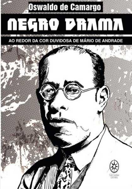 Negro Drama Ao Redor da Cor Duvidosa de Mário de Andrade  - LiteraRUA