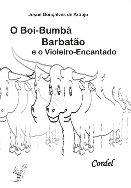 O Boi-Bumbá Barbatão e o violeiro-encantado