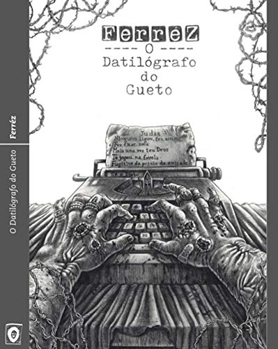 O Datilógrafo do Gueto - Ferréz