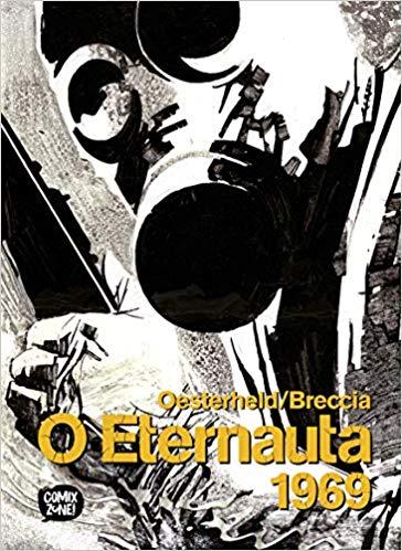 O Eternauta 1969 - Oesterheld/Breccia