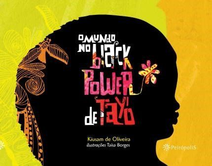 O Mundo No Black Power de Tayó  - LiteraRUA